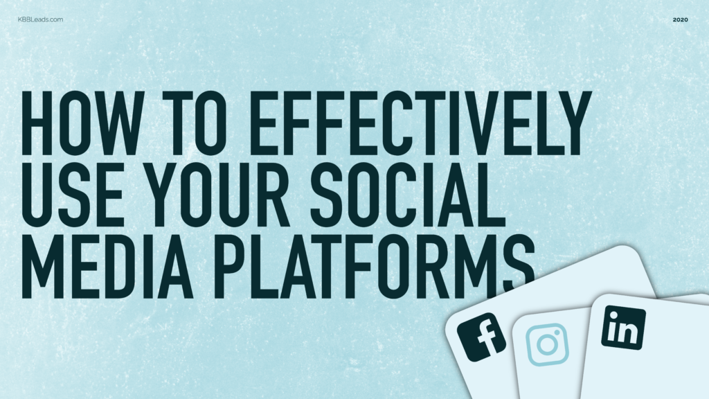 How to use Social Media Platforms for your KBB Business