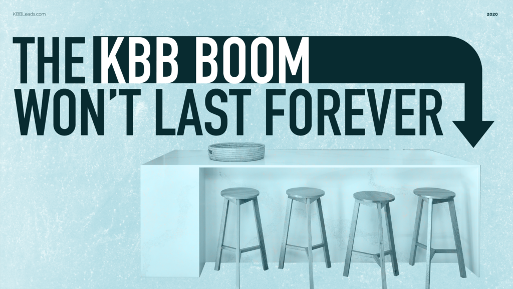 The KBB Boom Won't Last Forever