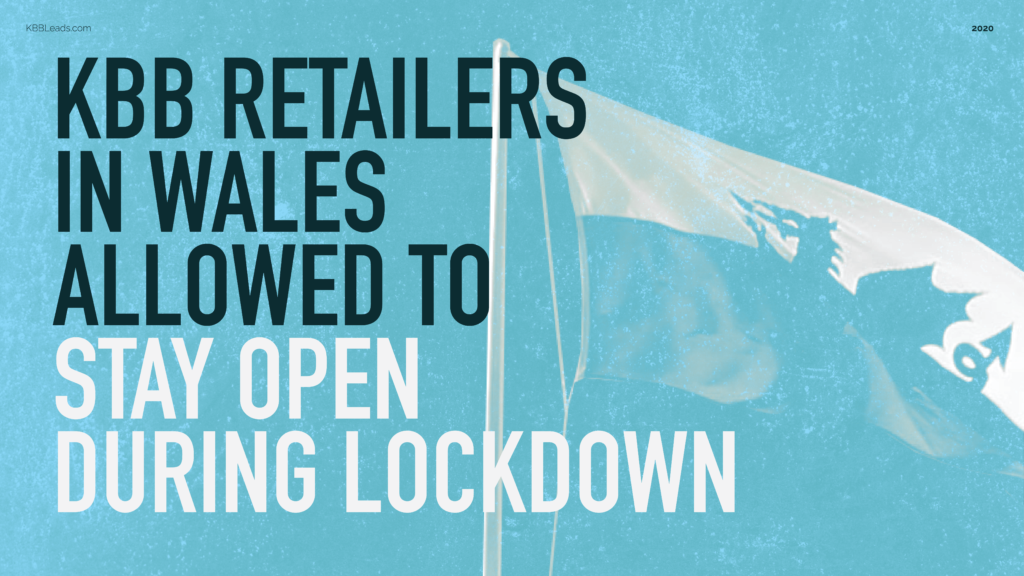 KBB retailers in Wales allowed to stay open during lockdown