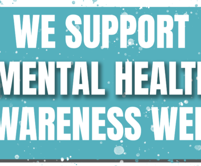 We Support Mental Health Awareness Week