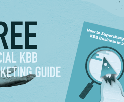Our Complete Guide to Supercharge Your KBB Business in 2021